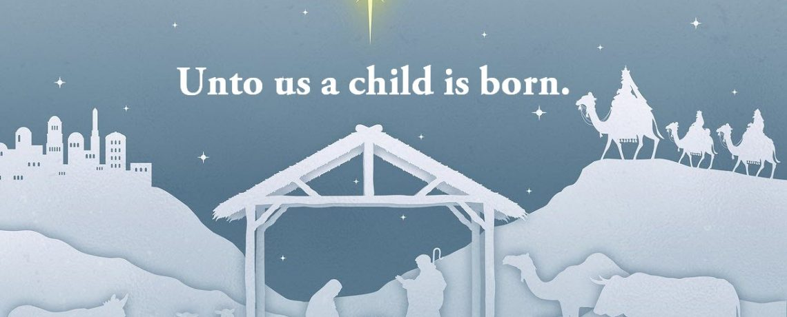 Unto Us A Child Is Born – November 29, 2020